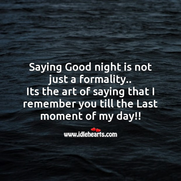 Image, Saying good night is not just a formality..