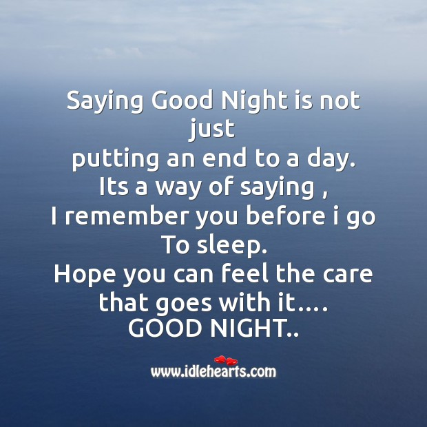 Saying good night is not just putting an end to a day. Image