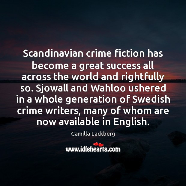 Image, Scandinavian crime fiction has become a great success all across the world