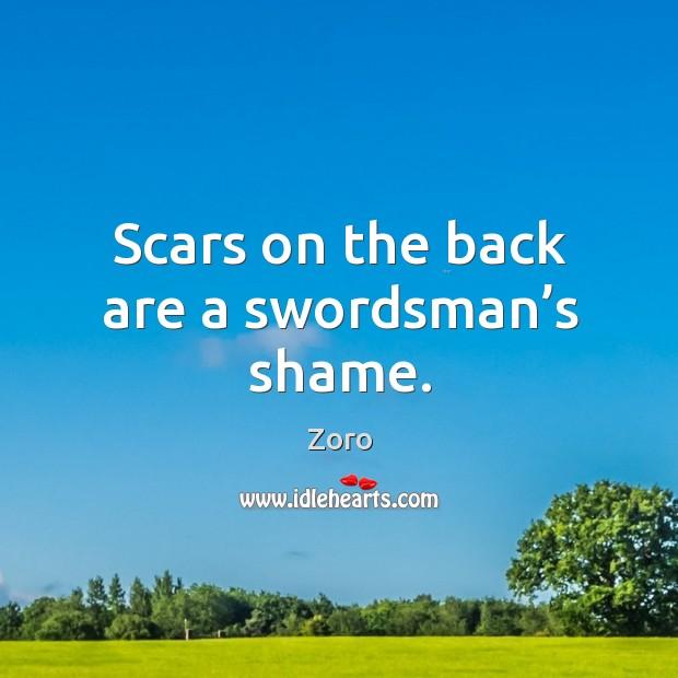 Scars on the back are a swordsman's shame. Image