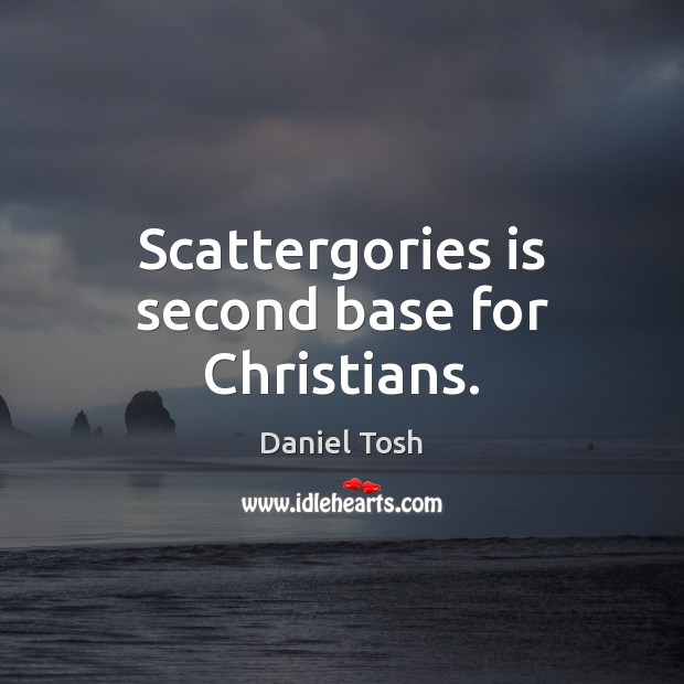 Scattergories is second base for Christians. Image