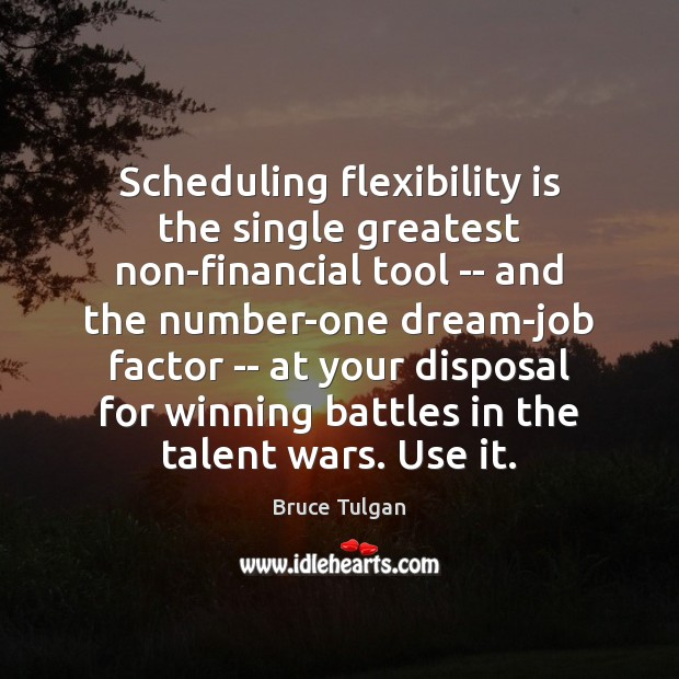 Image, Scheduling flexibility is the single greatest non-financial tool — and the number-one