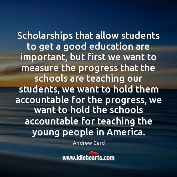 Scholarships that allow students to get a good education are important, but Image