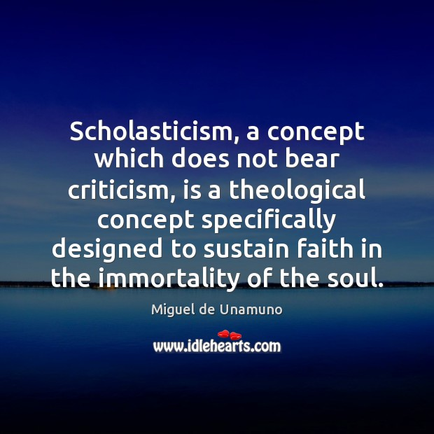 Image, Scholasticism, a concept which does not bear criticism, is a theological concept