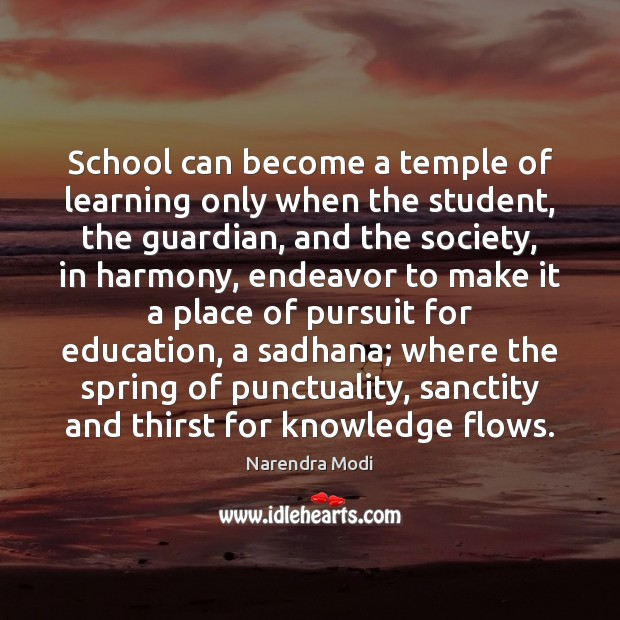 School can become a temple of learning only when the student, the Image