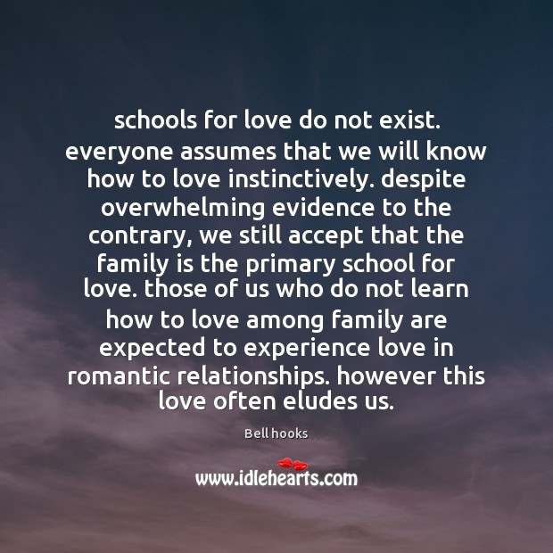 Image, Schools for love do not exist. everyone assumes that we will know