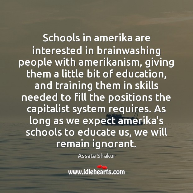 Schools in amerika are interested in brainwashing people with amerikanism, giving them Image