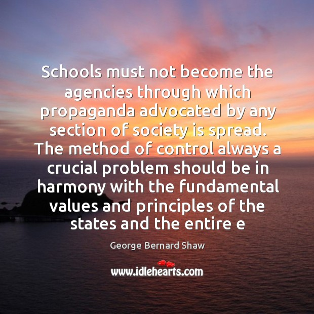 Image, Schools must not become the agencies through which propaganda advocated by any