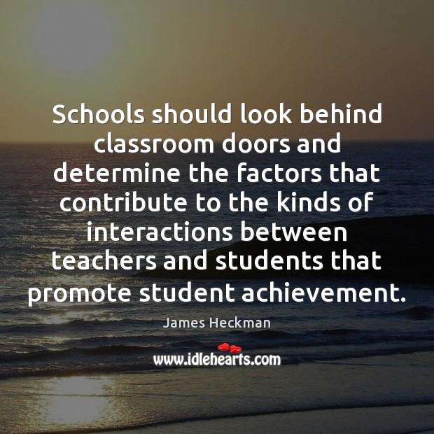 Schools should look behind classroom doors and determine the factors that contribute Image
