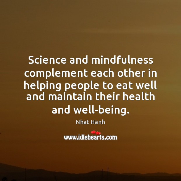 Image, Science and mindfulness complement each other in helping people to eat well