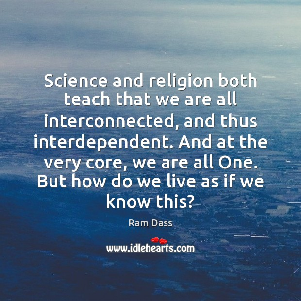 we are all interconnected and interdependent relationship