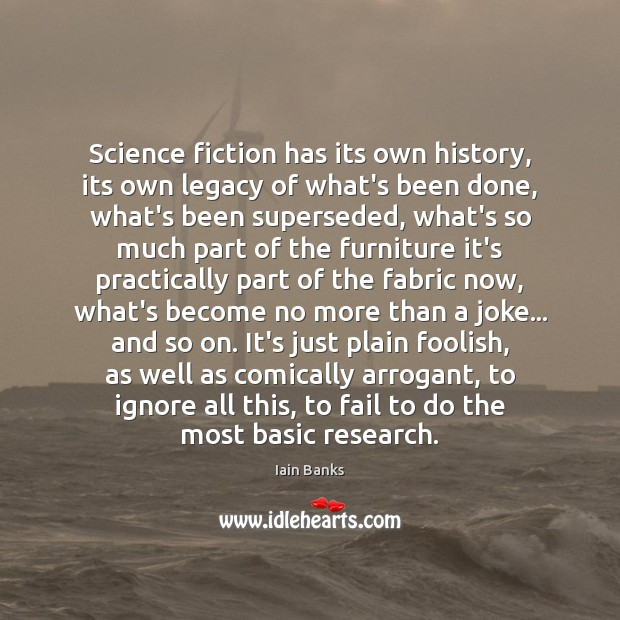 Image, Science fiction has its own history, its own legacy of what's been