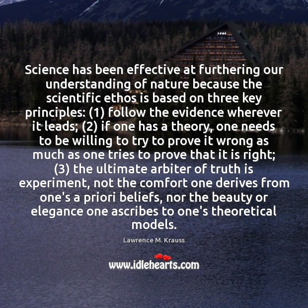 Image, Science has been effective at furthering our understanding of nature because the