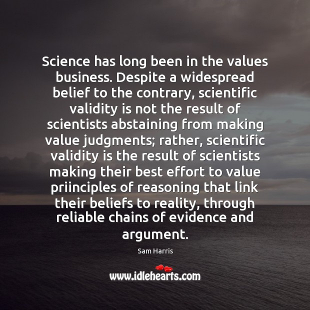 Science has long been in the values business. Despite a widespread belief Image