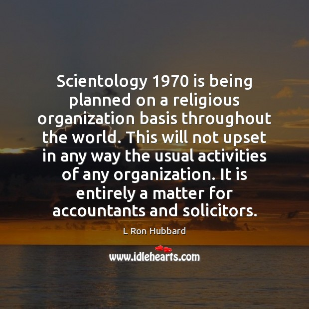 Scientology 1970 is being planned on a religious organization basis throughout the world. Image