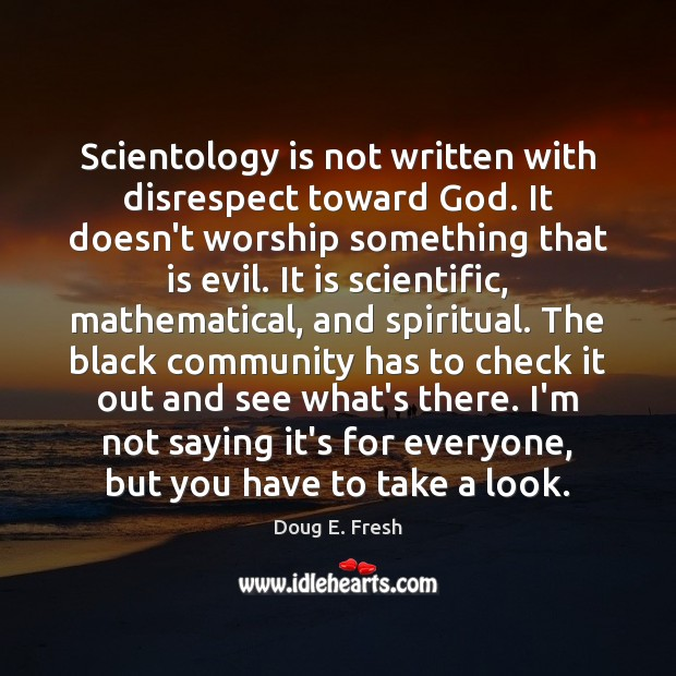 Scientology is not written with disrespect toward God. It doesn't worship something Image