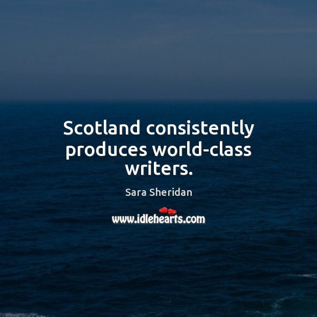 Scotland consistently produces world-class writers. Image