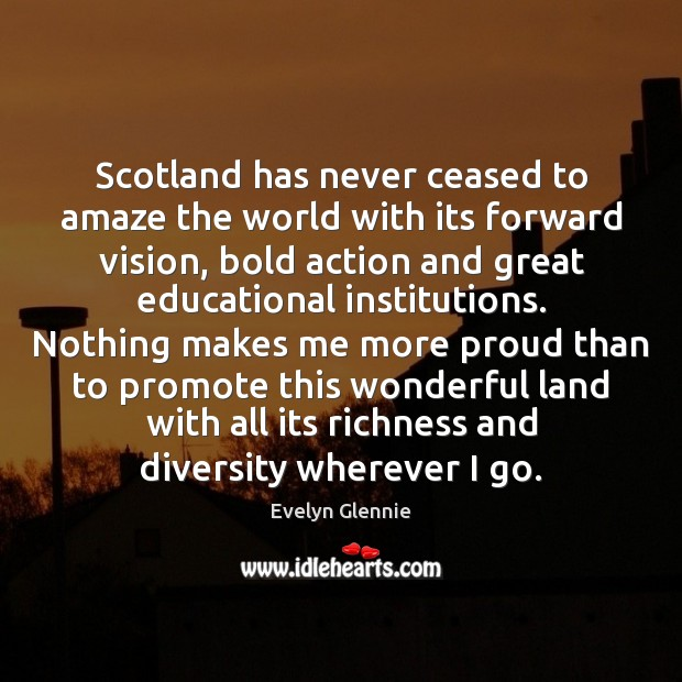 Image, Scotland has never ceased to amaze the world with its forward vision,