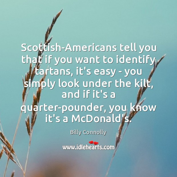 Image, Scottish-Americans tell you that if you want to identify tartans, it's easy
