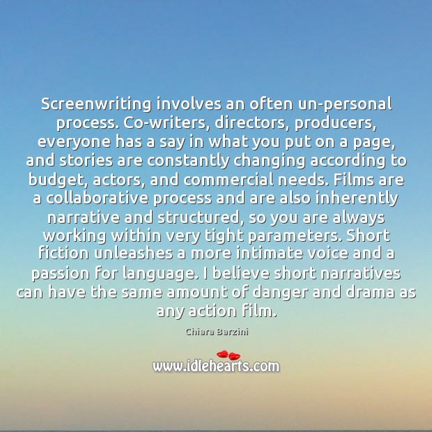 Image, Screenwriting involves an often un-personal process. Co-writers, directors, producers, everyone has a