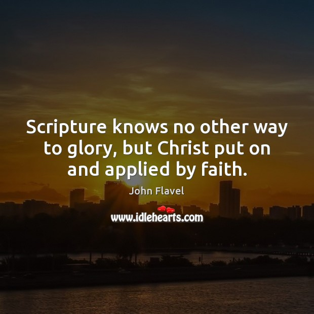 Picture Quote by John Flavel