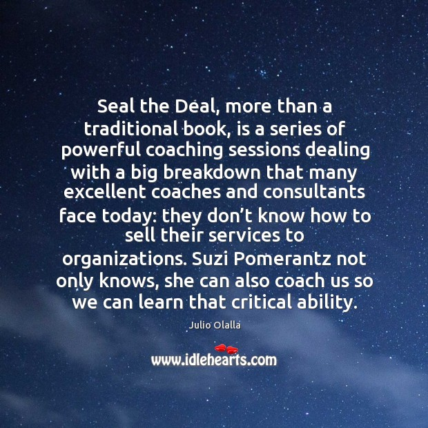 Seal the Deal, more than a traditional book, is a series of Image