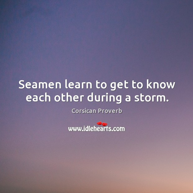 Image, Seamen learn to get to know each other during a storm.