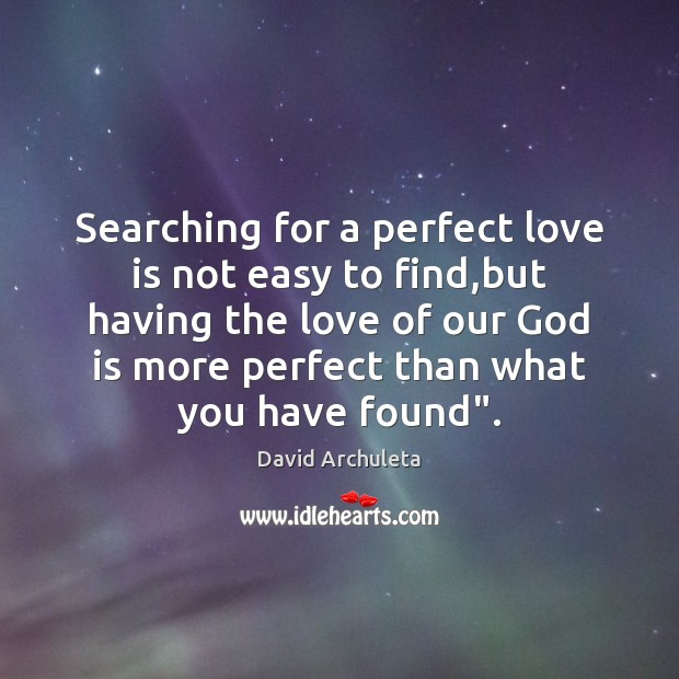 Searching for a perfect love is not easy to find,but having Image