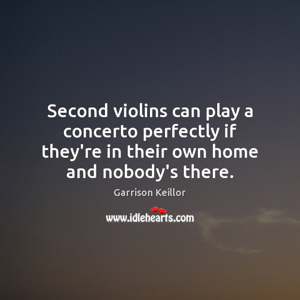 Second violins can play a concerto perfectly if they're in their own Image