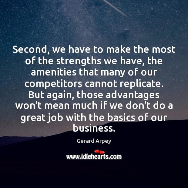 Second, we have to make the most of the strengths we have, Image
