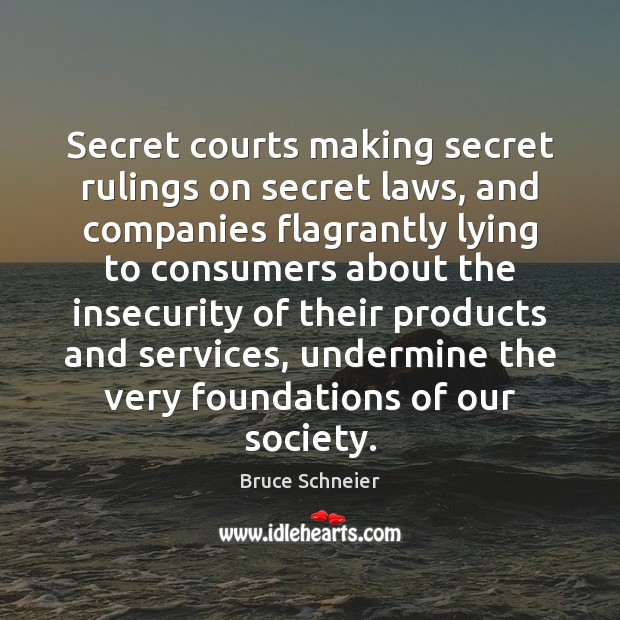 Image, Secret courts making secret rulings on secret laws, and companies flagrantly lying