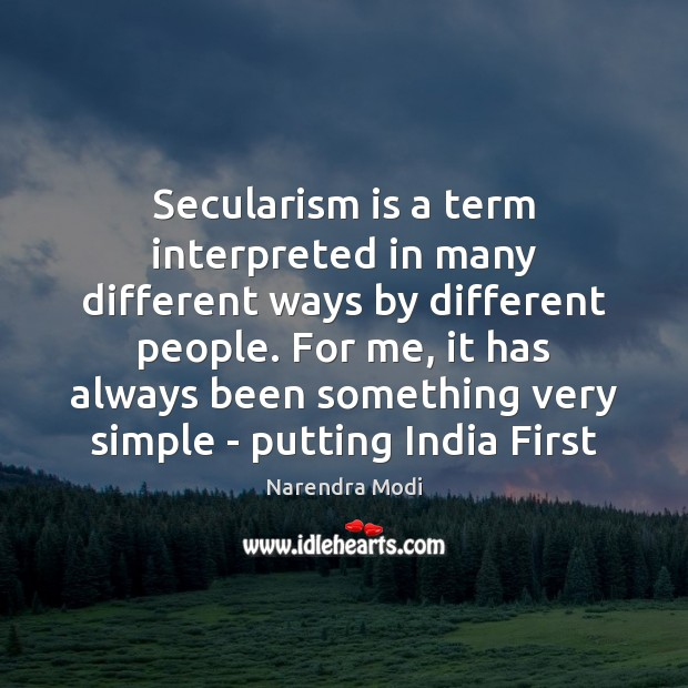 Secularism is a term interpreted in many different ways by different people. Image