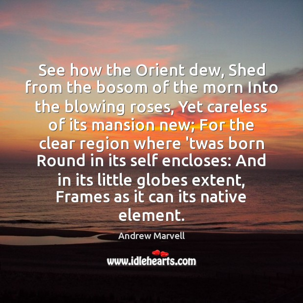 Image, See how the Orient dew, Shed from the bosom of the morn