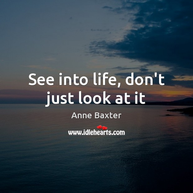 Image, See into life, don't just look at it