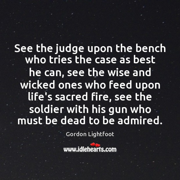 See the judge upon the bench who tries the case as best Image
