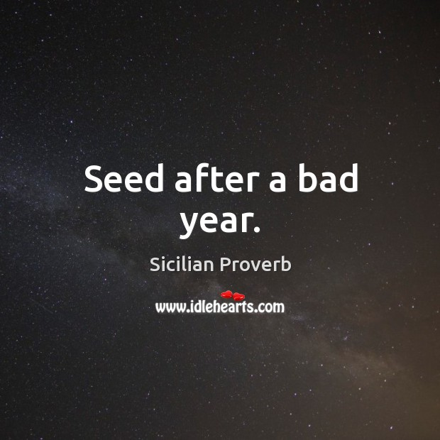 Image, Seed after a bad year.