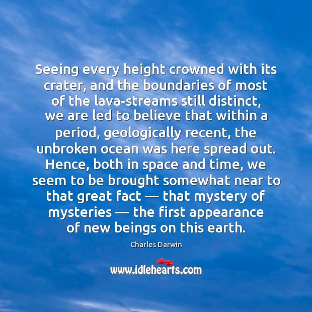 Image, Seeing every height crowned with its crater, and the boundaries of most