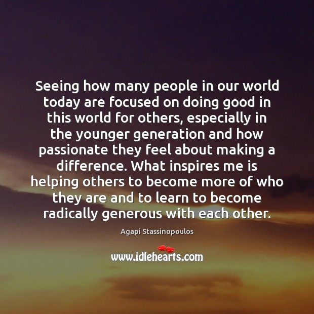 Seeing how many people in our world today are focused on doing Image