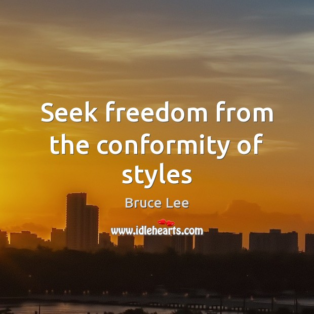 Seek freedom from the conformity of styles Image