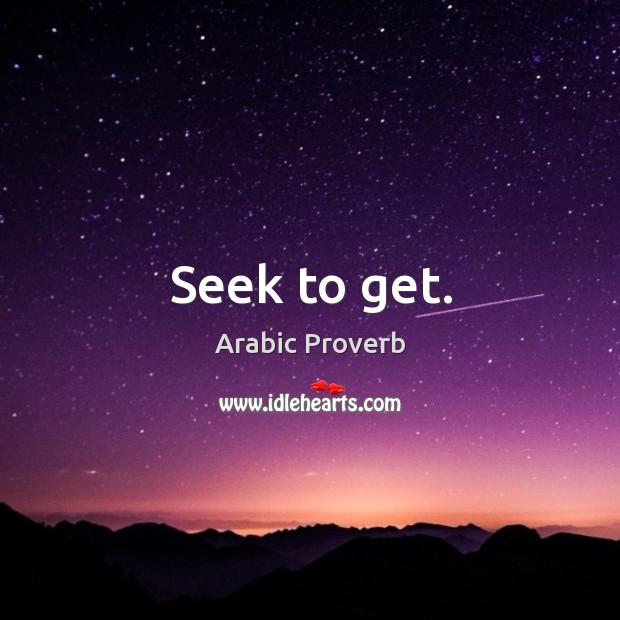 Image, Seek to get.