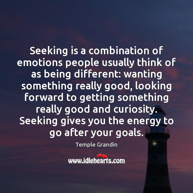 Seeking is a combination of emotions people usually think of as being Image