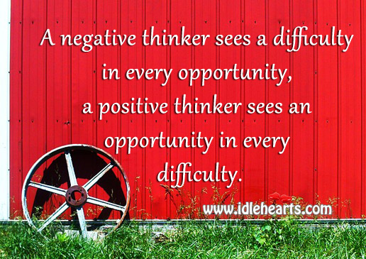 Difference Between A Positive Thinker And A Negative Thinker
