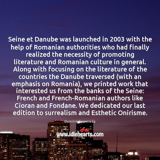 Seine et Danube was launched in 2003 with the help of Romanian authorities Image