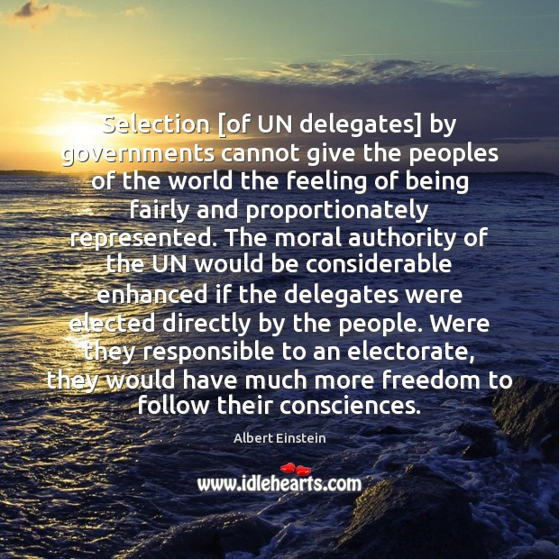 Image, Selection [of UN delegates] by governments cannot give the peoples of the