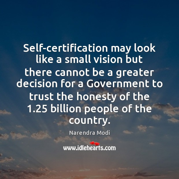 Image, Self-certification may look like a small vision but there cannot be a