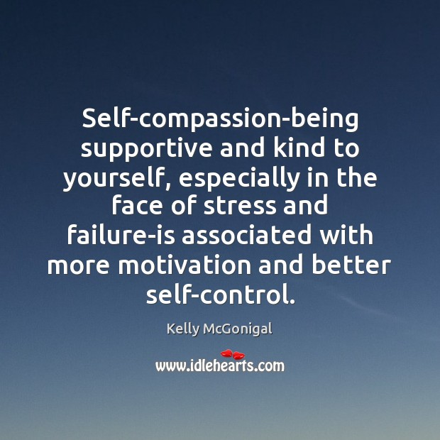 Self-compassion-being supportive and kind to yourself, especially in the face of stress Image