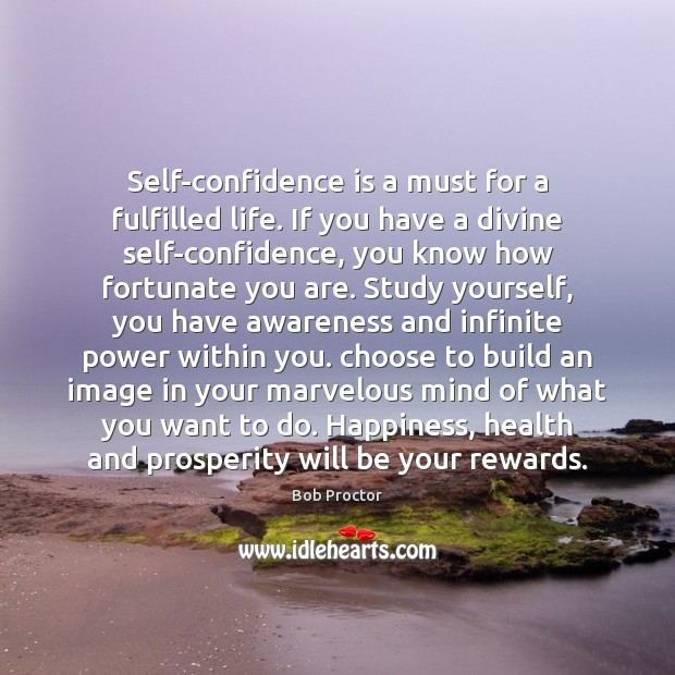 Image, Self-confidence is a must for a fulfilled life. If you have a