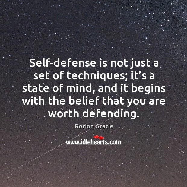 Self-defense is not just a set of techniques; it's a state Image
