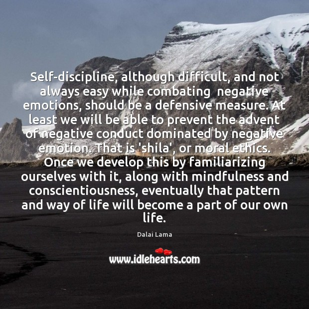 Image, Self-discipline, although difficult, and not always easy while combating  negative emotions, should