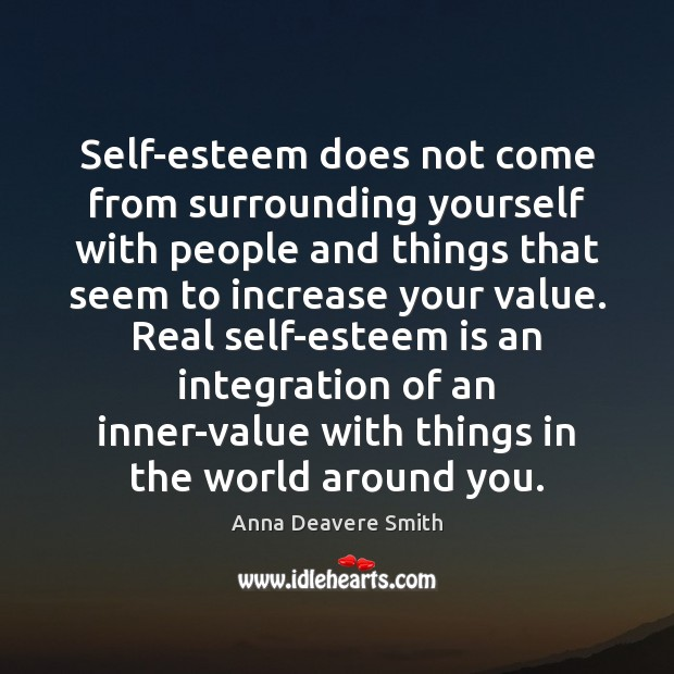 Image, Self-esteem does not come from surrounding yourself with people and things that